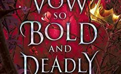 Review: A Vow So Bold and Deadly