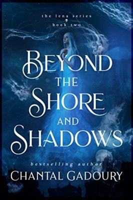 Beyond the Shore and Shadows