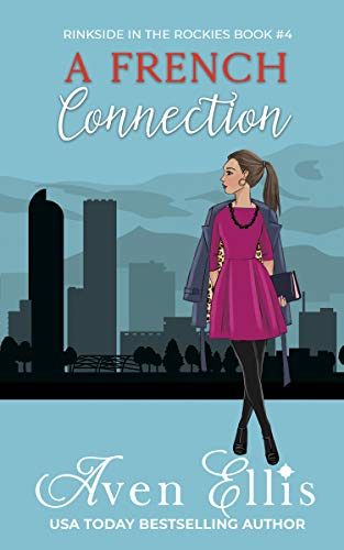 A French Connection by Aven Ellis