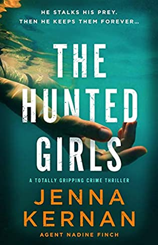 The Hunted Girls  by Jenna Kernan