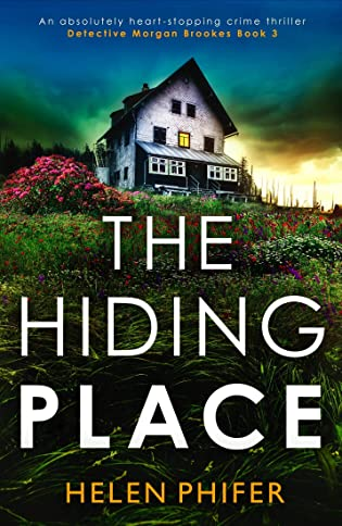 The Hiding Place  by Helen Phifer