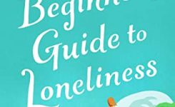 Blog Tour Review: The Beginners Guide to Loneliness