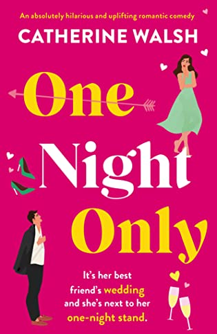 One Night Only by Catherine Walsh