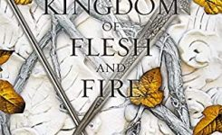 Review: A Kingdom of Flesh and Fire