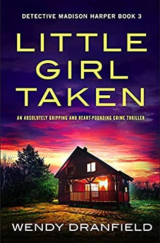 Little Girl Taken by Wendy Dranfield