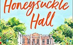 Blog Tour Review: Escape to Honeysuckle Hall