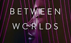 Review: The Space Between Worlds