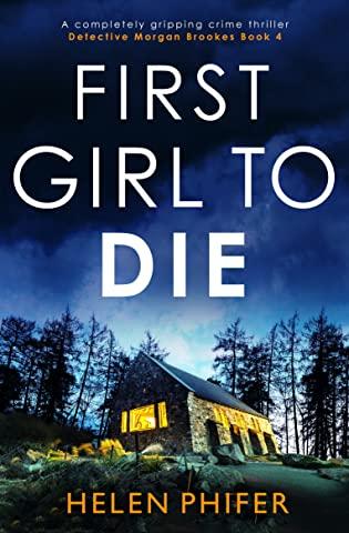 First Girl to Die by Helen Phifer