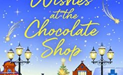 Blog Tour Review: Christmas Wishes At The Chocolate Shop