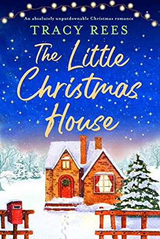The Little Christmas House by Tracy Rees