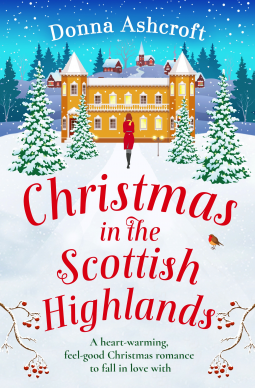 Christmas in the Scottish Highlands by Donna Ashcroft